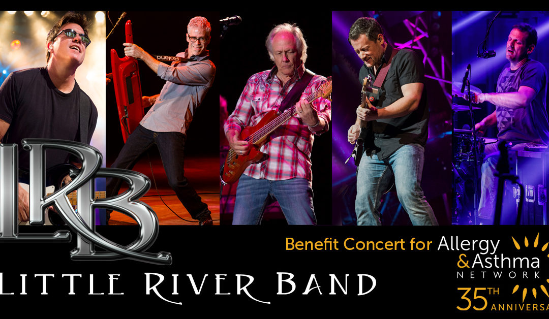 Little River Band to Perform Benefit Concert At Allergy & Asthma Network's 35th Anniversary Gala