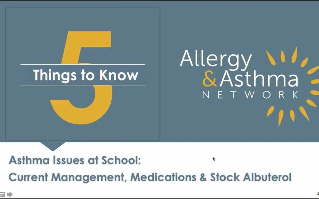 5 Things to Know About Asthma Issues at School (Recording & Resources)