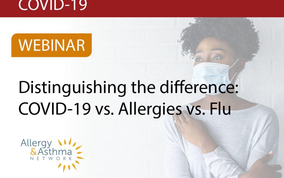 COVID-19 vs. Allergies vs. Flu(Recording & Resources)
