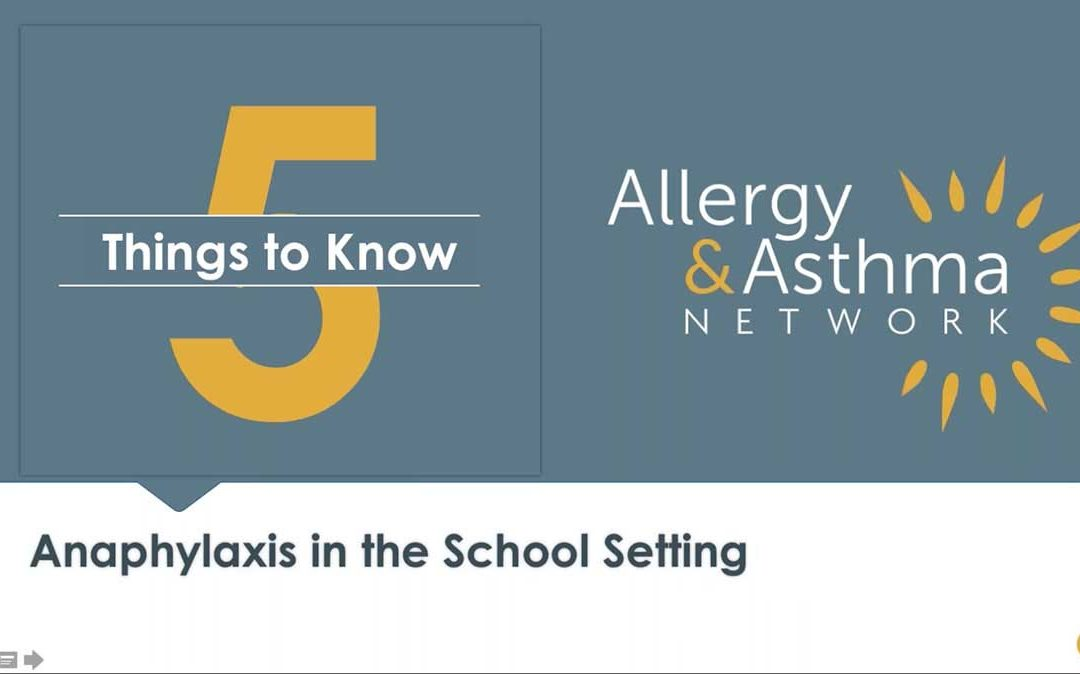 5 Things to Know about Anaphylaxis in Schools: Emergency Plans (Recording & Resources)