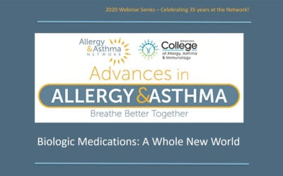 Biologic Medications for Allergy & Asthma: A Whole New World (Recording)