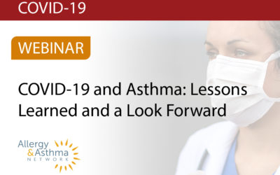 COVID-19 and Asthma:  Lessons Learned and a Look Forward (Recording & Resources)