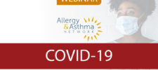 Next Webinar – COVID-19: The New Normal for Asthma: Schools & Business