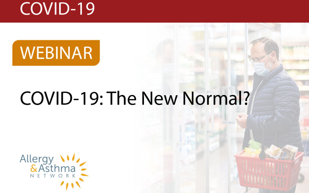 New Webinar – COVID-19: The New Normal? (Health, Social and Economic Impacts)