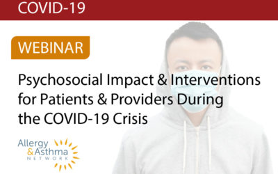 Psychosocial Impact During the COVID-19 Crisis for People with Asthma and Allergies(Recording & Resources)