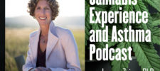 Cannabis (Marijuana) Experience and Asthma Podcast and Survey