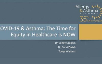 COVID-19 & Asthma: The Time for Equity in Healthcare is NOW (Recording)