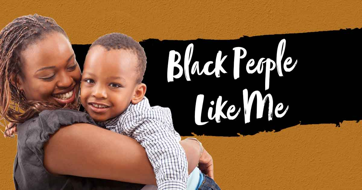 Photo of a black woman and her son for the Black People Like Me program