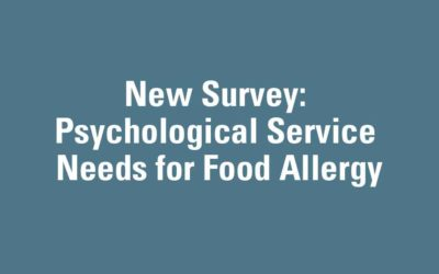 New Survey: Psychological Service Needs for Food Allergy